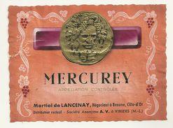 21 BEAUNE ETIQUETTE VIN MERCUREY MEDAILLON EN RELIEF PUBLICITE COLLECTION COTE D'OR - Bourgogne