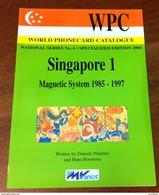 TELECARTE PHONECARD CATALOGUE N°1 SINGAPOUR SINGAPORE CARTES MAGNÉTIQUE DE 1985 À 1997 EN BON ÉTAT 64 PAGES - Télécartes