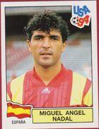Panini Football 94 1994 Voetbal Sticker Autocollant Worldcup USA Miguel Angel Nadal Nr. 194 Espana Spain Spanje - Sports