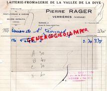 86- VERRIERES- FACTURE PIERRE RAGER- LAITERIE FROMAGERIE DE LA VALLE DE LA DIVE-PONT L' EVEQUE CHEVRE-BEURRE-RARE-1938 - Alimentaire