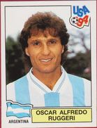 Panini Football 94 1994 Voetbal Sticker Autocollant Worldcup USA Oscar Alfredo Ruggeri Nr. 248 Argentina Argentine - Sports