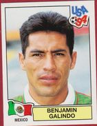 Panini Football 94 1994 Voetbal Sticker Autocollant Worldcup USA Benjamin Galindo Nr. 370 Mexico Mexique - Sports
