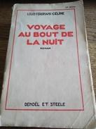 Louis Ferdinand Celine  Voyage Au Bout De La Nuit  Edition Originale - Livres, BD, Revues