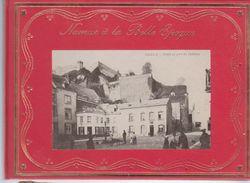 Namur à La Belle époque  Par 120 Cartes Postales - België