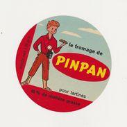 ETIQUETTE DE FROMAGE FONDU PIN PAN  FAB. A RIOM ES MONTAGNES 15 A - Käse