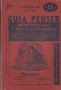 GUIA PEUSER METROMOLITANA Y SUS ALREDEDORES, BUENOS AIRES. 1965, 179~PAG. ED. PEUSER - BLEUP - Vita Quotidiana