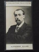 Collection Felix Potin - Alphonse ALLAIS (1854-1905) - Série Homme De Lettres - A Saisir !! - Alte Papiere