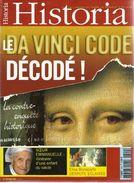HISTORIA N°699, Le Da Vinci Décodé, Soeur Emmanuelle, Elisa Bonaparte, Truffaut Et Lejardinage, Etc. - Historia