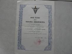 Lot11 - Document Militaire - Certificat Diplome D'aptitude Base Ecole Des Troupes Aéroportées Le 21/03/1961 - Documenten