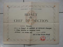 Lot11 - Document Militaire - Brevet De Chef De Section Du 19e Bataillon De Chasseurs Portés Le 01/10/1952 - Documenten
