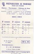 CATHOLIQUE---71---LE MANS----préparation Au Mariage  1962-1963--( 21 Cm  13.5 Cm )---voir 2 Scans - Programmes