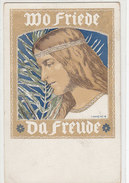 Wo Friede - Da Freude - Sign. Franz Hein - 1923        (A-53-140121) - Altre Illustrazioni
