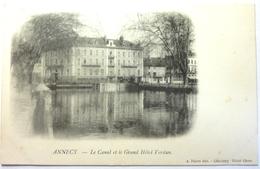LE CANAL ET LE GRAND HÔTEL VERDUN - ANNECY - Annecy