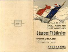 86 - NEUVILLE-DU-POITOU - Séances Théatrales - L'Arlésienne - Comité De Secours Aux Prisonniers - Militaria - Programmes