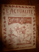 1903 L'ACTUALITE: Nicolson ;Concours Hippique;Villa Médicis;Tien-Tsin;St-Cyriens Morts Pour La Patrie;Photo Stéréo;etc - Livres, BD, Revues