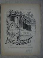 Ancienne Partition NUIT D'AUTOMNE 4ème Nocturne Pour Piano Par A. SERGENT - Instruments à Clavier