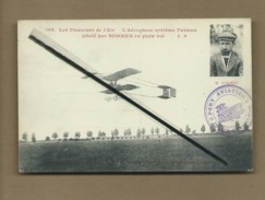 CPA Rétrécit -Les Pionniers De L'Air -L'Aéroplane Système Farman Piloté Par Sommer En Plein Vol (cachet : Port Aviation - Airmen, Fliers