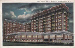 New Jersey Atlantic City The Hotel Strand By Night Curteich