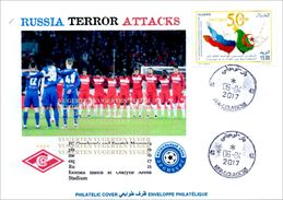 ALGHERIA 2017 Cover Russia Metro Terrorist Attacks - Cancelled Date Of Attacks Terrorism Spartak Moscow Football - Enveloppes