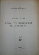 Feld Und Militarpost In Osterreich - Alfred Clement - 1964 - 416 Pages - Port 7.50€ - Littérature