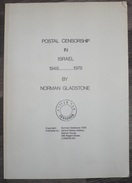 Postal Censorshipin Israel 1948-78 - 100 Pages - Port 5€ - Littérature
