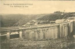 Barrage De WELK-ROBERTVILLE - Vue Intérieure Du Mur - Weismes