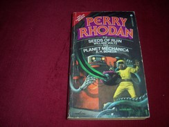 PERRY RHODAN  °°  No 11 + 112   °° SEEDS OF RUIN / PLANET MECHANICA - Science Fiction