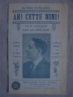 Ancienne Partition Ah! Cette Nini Créée Par Jean Flor - Song Books
