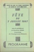 Programme - Fête Du 28 Juillet 1957 (distribution Prix) - Société Des Amis Des Ecoles Communales De Sainte-Mère-Eglise - Programmi