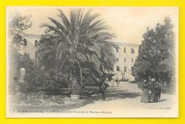 HAMMAM-R'HIRA L'Etablissement Hivernal (Geiser) Algérie - Algérie