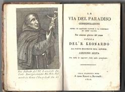 """"""" LA VIA DEL PARADISO """" Del B. Leonardo Da Porto Maurizio , Ed.1820 , Con Incisione - Books, Magazines, Comics"""