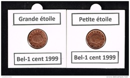 Belgique 1 Cent 1999 (Petites étoiles)+(Grande étoile) RARE **UNC** - Errors And Oddities