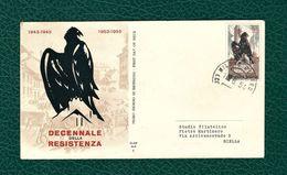 ITALIA 1954 - FDC - 10° Decennale Della Resistenza -  25 L - Unificato 739 - F.D.C.