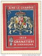ERINNOFILO MILITARE - 1659 GRANATIERI DI SARDEGNA  A ME LE GUARDIE ( La Dentellatura è Perfetta ) - Erinnophilie