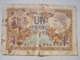 Billet. 3.  Chambre De Commerce De Paris Un Franc - Chambre De Commerce