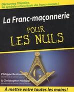 La Franc-maçonnerie Pour Les Nuls. - Esoterismo