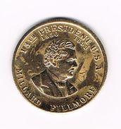 )  PENNING  MILLARD FILLMORE 13 TH.  PRESIDENT  U.S.A. - Elongated Coins