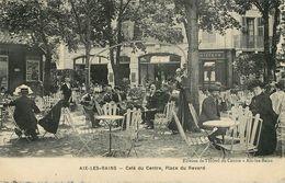 Aix Les Bains : Café Du Centre - Aix Les Bains