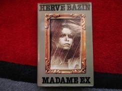 Madame Ex (Hervé Bazin) éditions De 1979 - Livres, BD, Revues