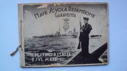 LIBRO REGIA MARINA 1936 NAVE SCUOLA REDENZIONE GARAVENTA IL DESTINO DEL MARE MUSSOLINI ESCORIAZIONI IN COPERTINA - Libri Antichi