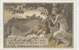 Bellinzona - Festa Cantonale Di Canto - 24.6.1923    (P-91-20128) - TI Tessin