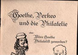 ! 1932 Zum 100. Geburtstag Von Goethe Und Die Philatelie, Heidelberg - Autres Livres