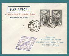 1er Vol MAROC - SENEGAL -CONGO Par Aéromatime Et AIR FRANCE. SUPERBE  / CASABLANCA - Maroc (1891-1956)