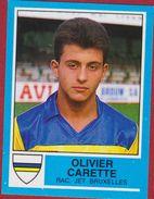Panini Football Voetbal 87 1987 Racing Jet Bruxelles Jette Sticker Nr. 176 Olivier Carette - Sports
