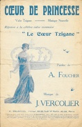 Partition: Coeur De Princesse (Valse Tzigane) - Paroles De Armand Foucher - Musique Vercolier - Edition H. Delormel - Partitions Musicales Anciennes