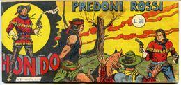 B194> Fumetto HONDO = Striscia N° 1 - Nuova Serie = Ristampa Anastatica Dell'originale Del 1956 - Classici 1930/50