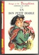 UN BON PETIT DIABLE - COMTESSE De SEGUR - Libro In Francese Per Bambini - 1964 - Libri, Riviste, Fumetti