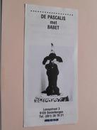 DE PASCALIS Met BABET Destelbergen Een Totaal SHOW Jongleurs Animatie Etc.....( Folder : Details Zie Foto ) ! - Publicités