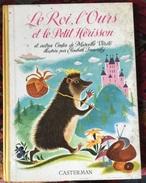 """"""" LE ROI, L'OURS ET LE PETIT HERISSON """" In Francese , ANNI '50 - Libri, Riviste, Fumetti"""