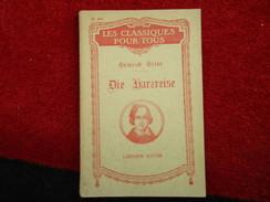 """Die Harzreise """"Les Classiques Pour Tous"""" N° 426 (Heinrich Heine) éditions Hatier De 1947 - Livres, BD, Revues"""